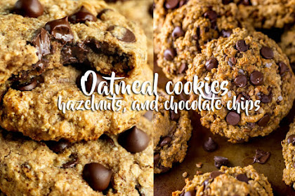 Oatmeal cookies, hazelnuts, and chocolate chips