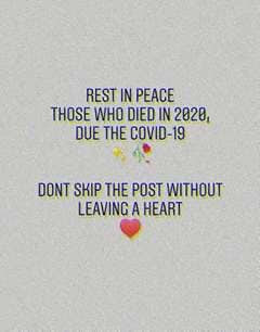 R.I.P Those who passed away in 2020 due to the covid-19.. Please share. Thanks