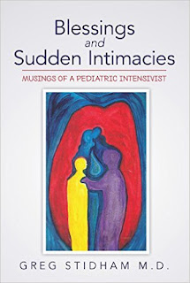 Blessings & Sudden Intimacies - memoir by Greg Stidham, MD