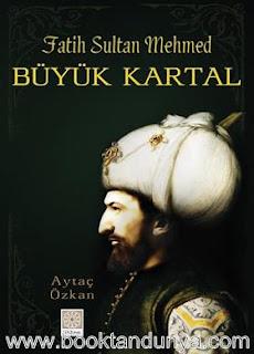 Aytaç Özkan - Büyük Kartal Fatih Sultan Mehmed