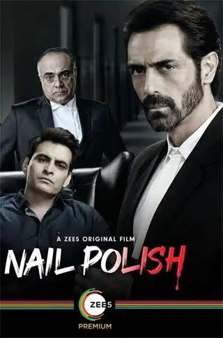 Nail Polish 2021 Bollywood Full Movie   Watch Online Movies