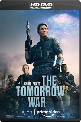 The Tomorrow War [2021] [Custom – DVDR] [Latino]