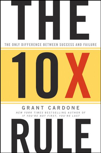 The 10x Rule by Grant Cardone Ebook Download
