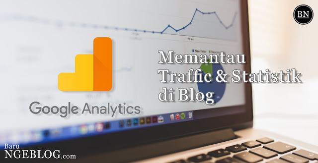 Memasang Google Analytics untuk Melihat Traffic dan Statistik Blog