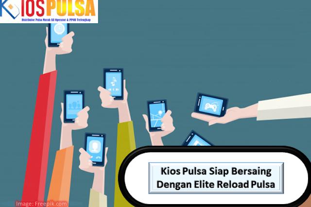 Kios Pulsa Siap Bersaing Dengan Elite Reload Pulsa