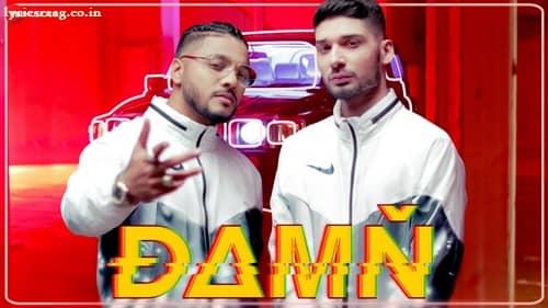 damn lyrics raftaar ft. kr$na