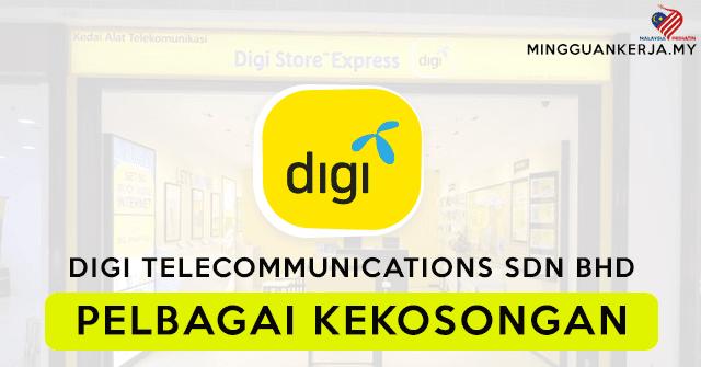 Pelbagai Jawatan Kosong Terkini Digi Telecommunications  Sdn Bhd (DIGI)
