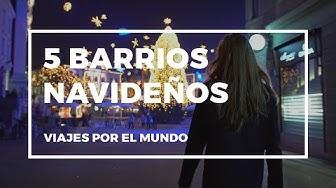 #Vídeo: 5 barrios del mundo donde la Navidad es un sueño