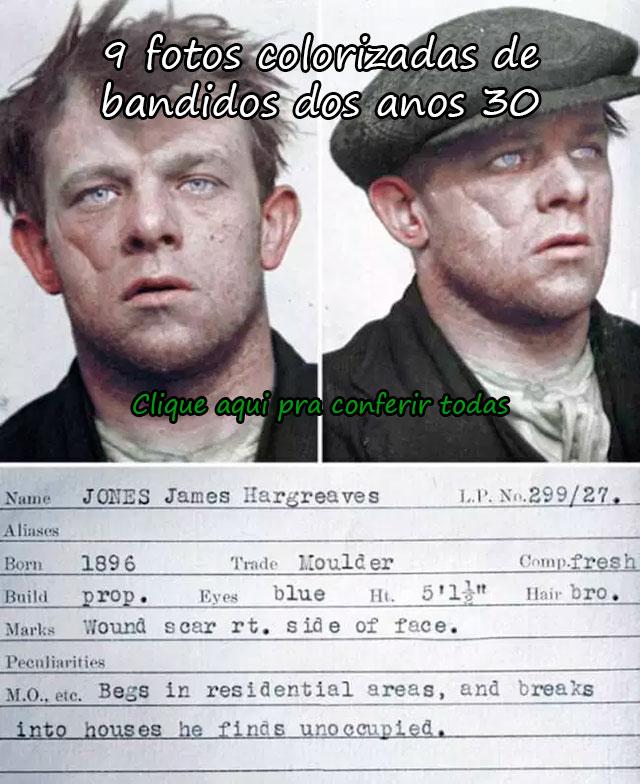 9 FOTOS COLORIZADAS DE BANDIDOS DOS ANOS 30