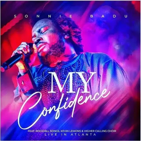 Download Gospel music: My confidence by sonnie Badu