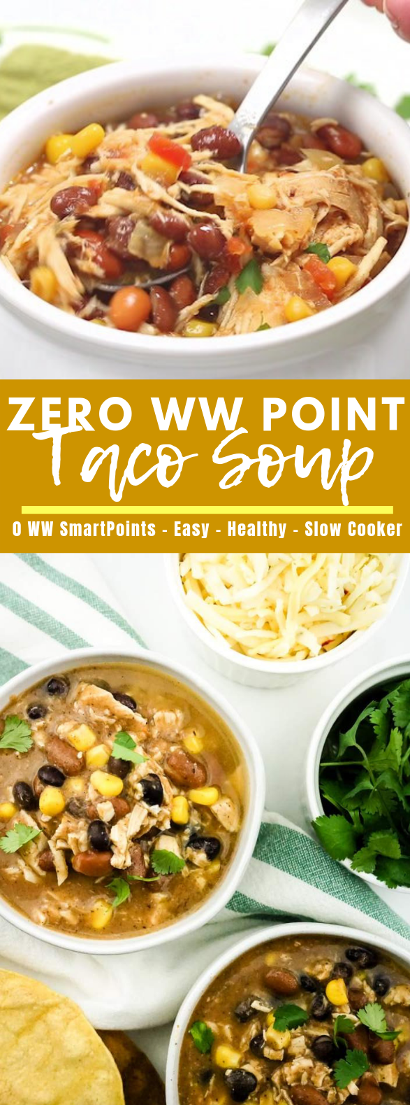 Zero Point Weight Watchers Taco Soup #slowcooker #diet