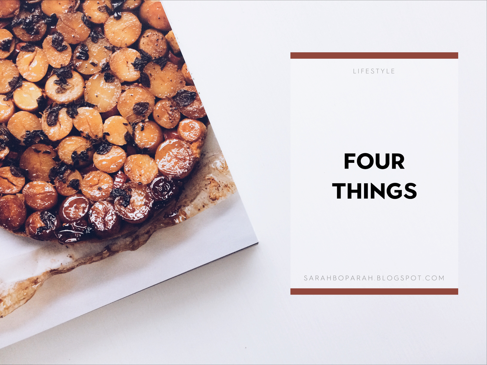 Four Things from Sarahboparah.