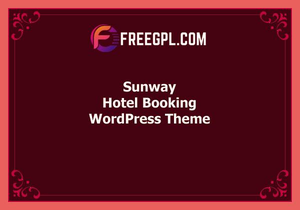 Sunway – Hotel Booking WordPress Theme Free Download