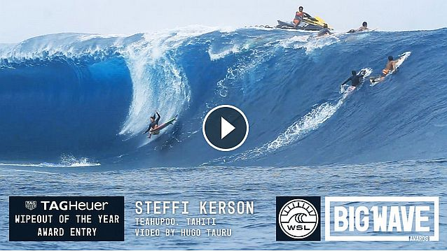 Steffi Kerson at Teahupoo - 2016 TAG Heuer Wipeout of the Year Entry - WSL Big Wave Awards