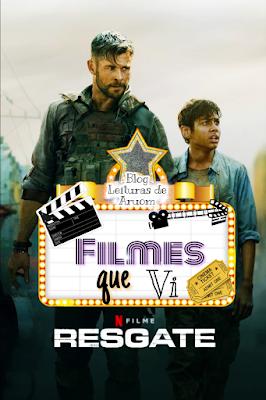 FILME: O RESGATE NETFLIX