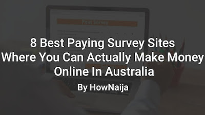 8 Best Paying Survey Sites Where You Can Actually Make Money Online In Australia