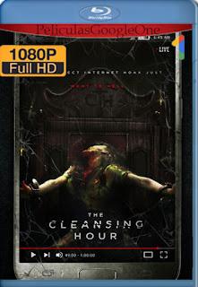 The Cleansing Hour (2019) [1080p BRrip] [Latino-Inglés] [LaPipiotaHD]