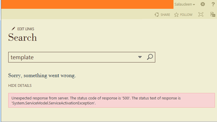 Unexpected response from server. The status code of response is '500'. The status text of response is 'System.ServiceModel.ServiceActivationException'.