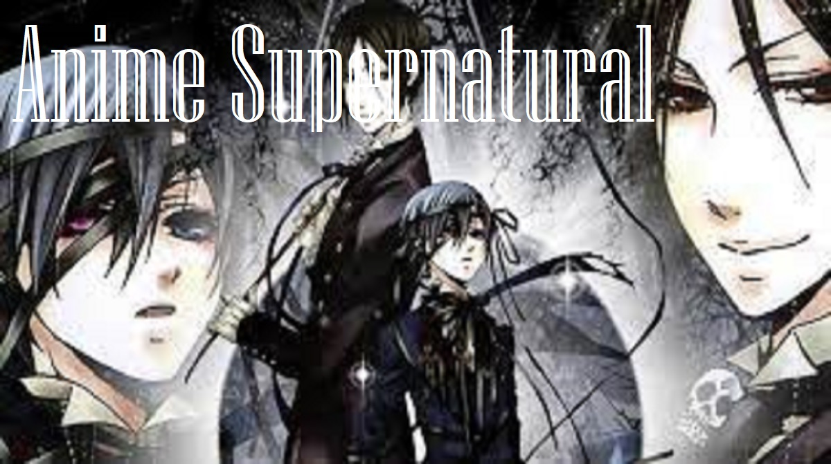 Anime Supernatural