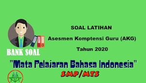 """Soal Latihan AKG Tahun 2020 Mata Pelajaran """"Bahasa Indonesia"""" SMP/MTs dan Pembahasannya"""
