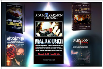 Quali sono i libri di Adam Kadmon? Malamundi, Apocalypsis 616, Babylon 777, Lux Tenebrae, Illuminati