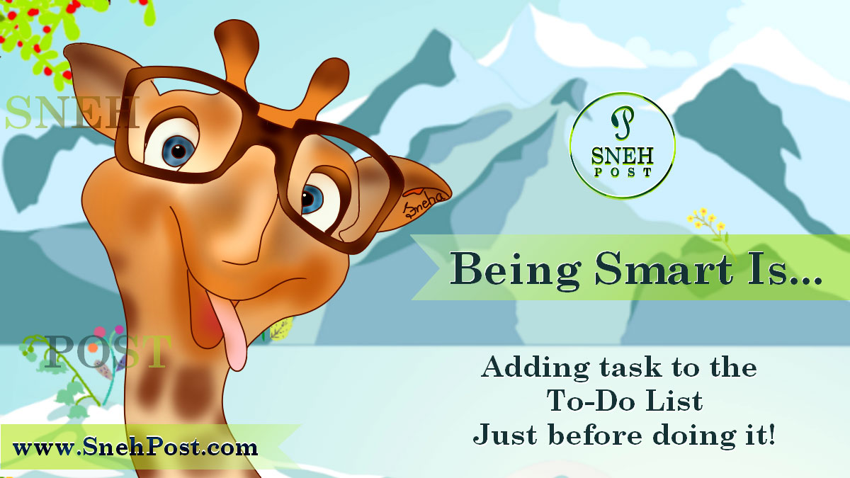 Smart to-do list for task management: Specs-wearing cute giraffe cartoon illustration on being smart by adding adding task to the to-do list just before doing it