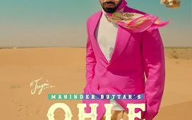 Ohle Ohle Maninder Buttar Mp3 Song Download 320kbps Free