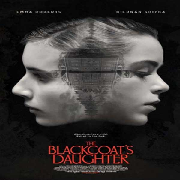 The Blackcoat's Daughter, Film The Blackcoat's Daughter, The Blackcoat's Daughter Synopsis, The Blackcoat's Daughter Trailer, The Blackcoat's Daughter Review, Download Poster Film The Blackcoat's Daughter 2016