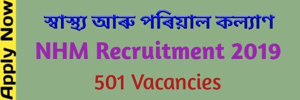 NHM Recruitment 2019 Job News Assam For 501 Vacancies