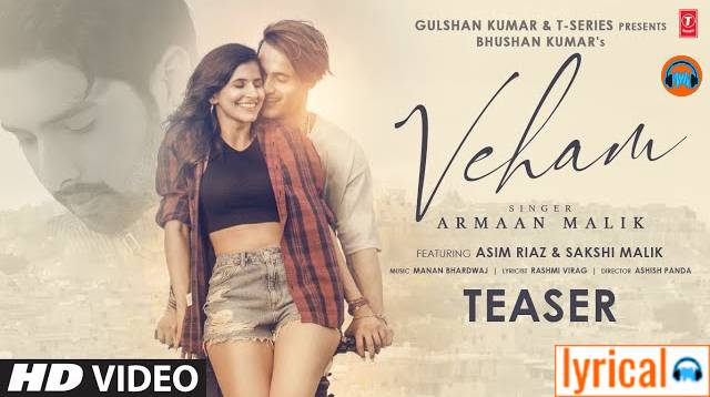 Veham Lyrics in English– Armaan Malik | Rashmi Virag
