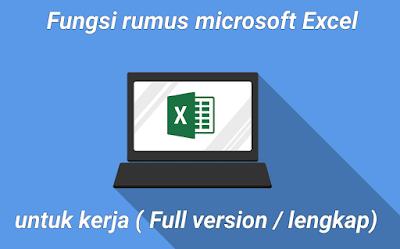 Fungsi rumus microsoft Excel untuk kerja