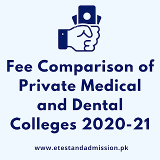 Fee Comparison of Private Medical and Dental Colleges 2020-21