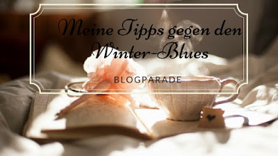 Blogparade: Tipps gegen den Winter-Blues