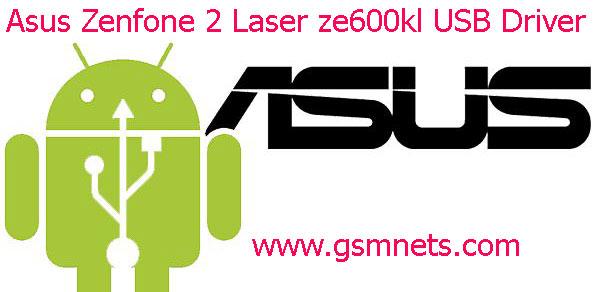 Asus Zenfone 2 Laser ze600kl USB Driver Download
