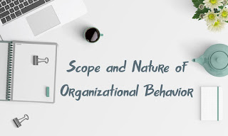 https://www.knowfacts.info/2019/05/scope-and-nature-of-organizational.html
