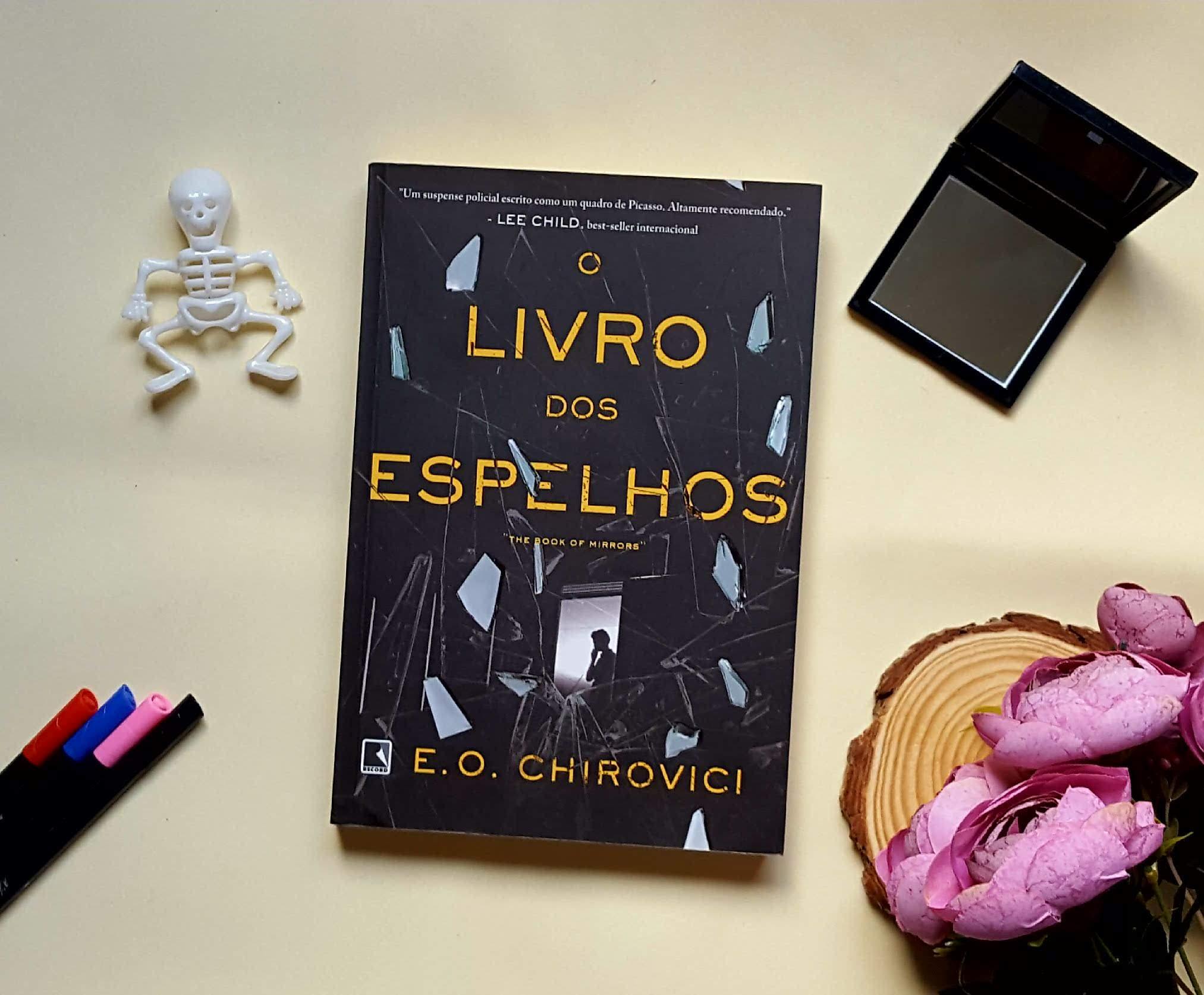 O livro dos espelhos  | E. O. Chirovici