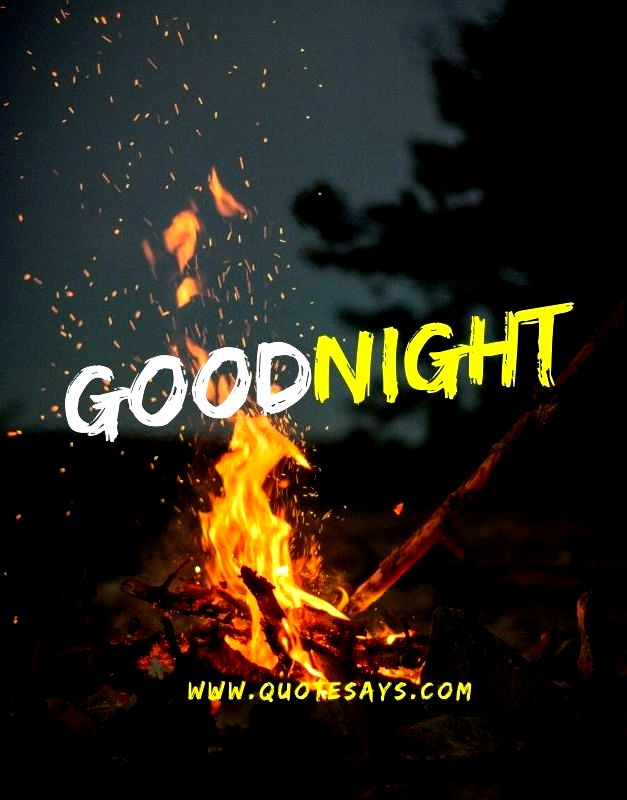Good Night Fire In Evening