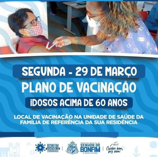 BONFIM VACINA HOJE (29) PESSOAS ACIMA DE 60 ANOS – COMÉRCIO VOLTA A FUNCIONAR