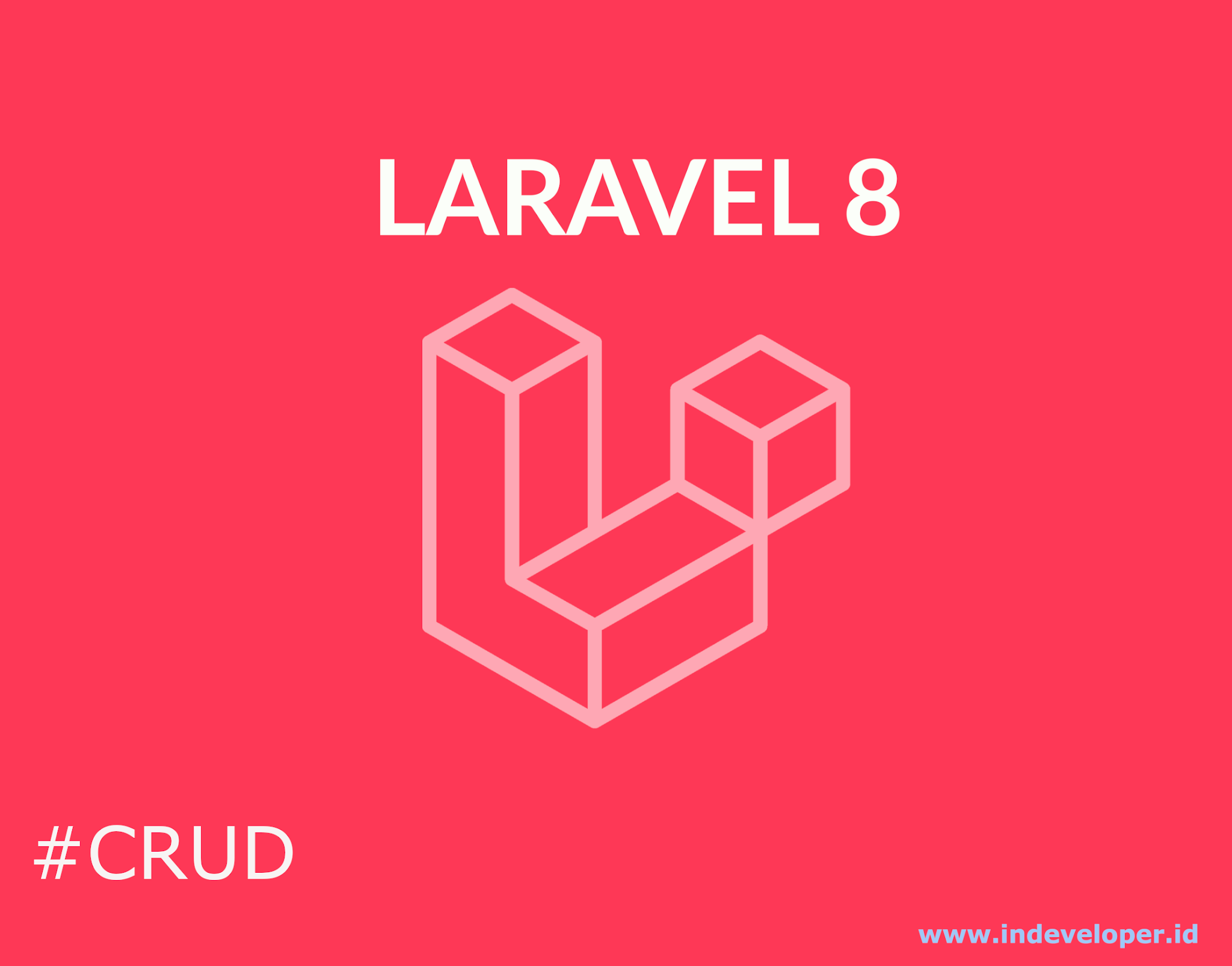 Tutorial CRUD Laravel 8 Dengan Eloquent ORM dan Bootstrap 4