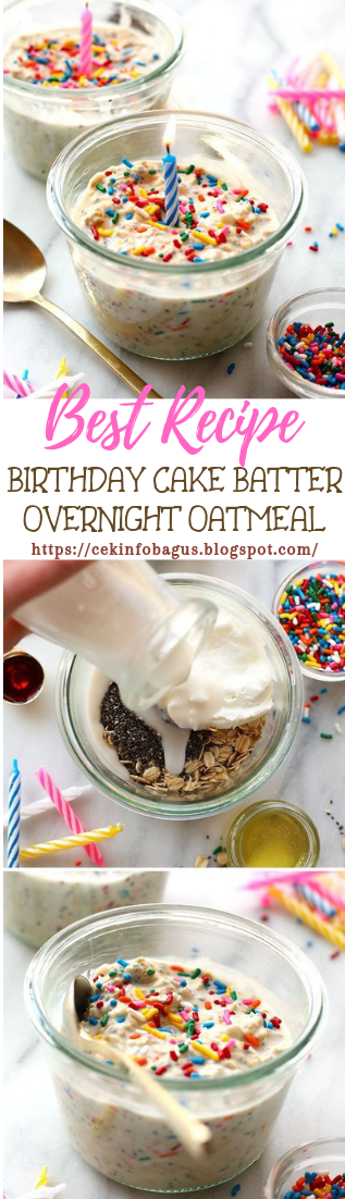 BIRTHDAY CAKE BATTER OVERNIGHT OATMEAL #desserts #cakerecipe #chocolate
