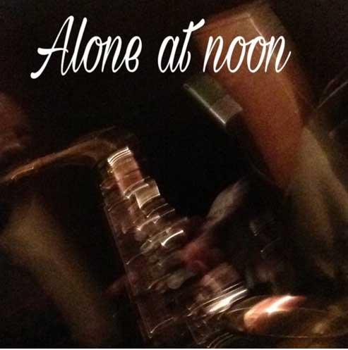 "Harry Davis ""Alone At Noon"""