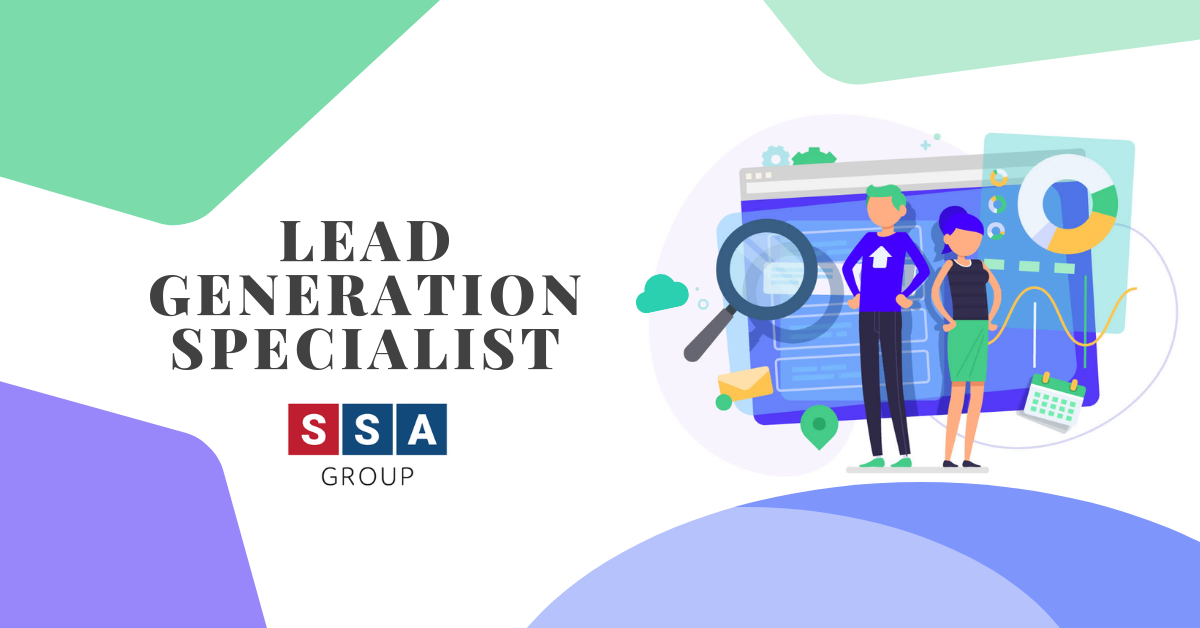 SSA Group is looking for Lead Generation Specialist to work on a permanent basis