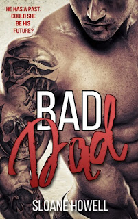 Bad Dad by Sloane Howell