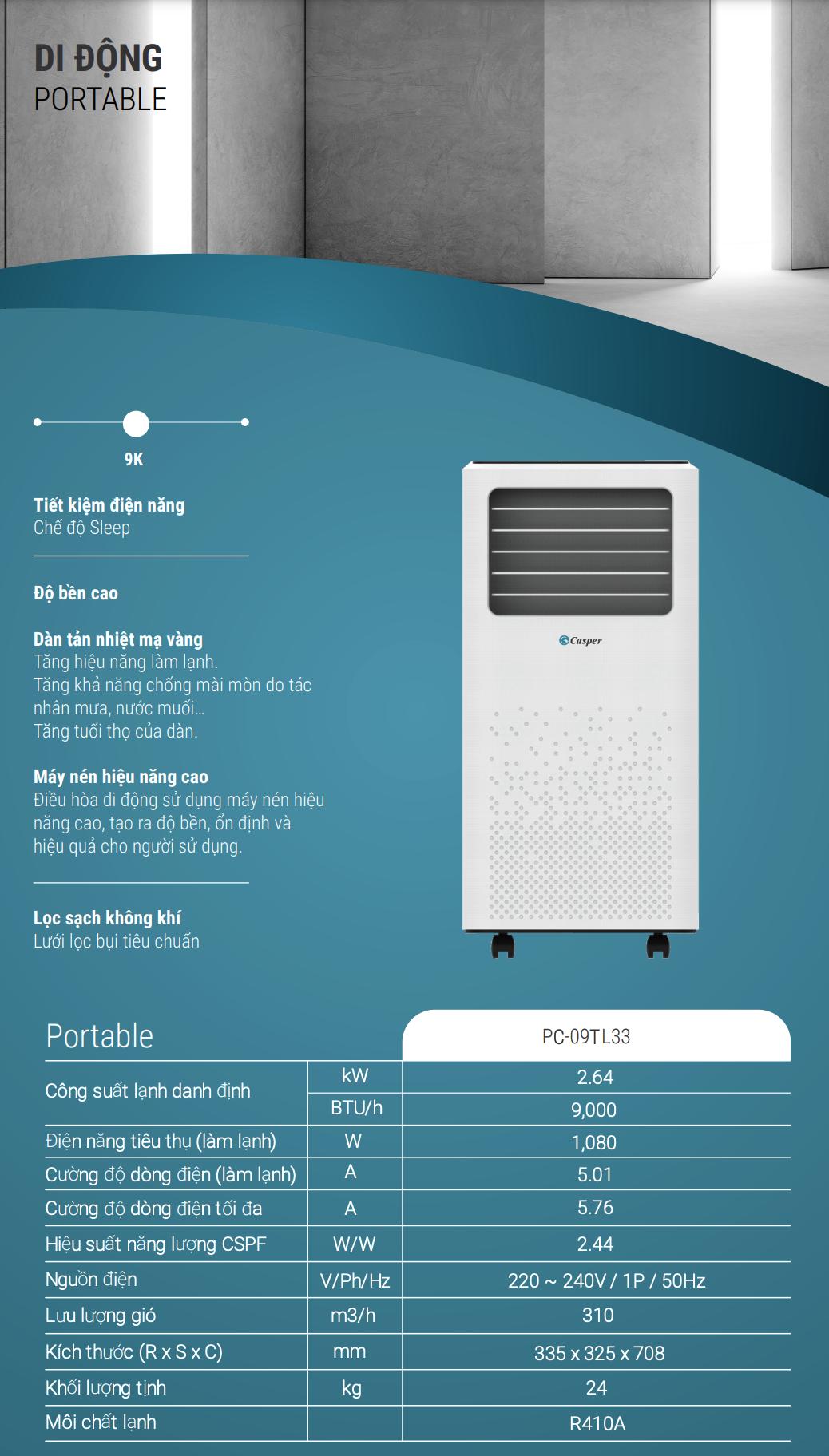 Máy lạnh di động Casper PC-09TL33 được sản xuất trên dây chuyền công nghệ hiện đại của Casper, Thái Lan.