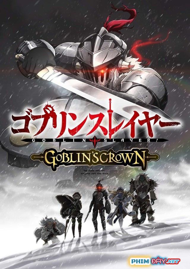 Goblin Slayer: Goblin's Crown - Goblin Slayer Movie (2020)