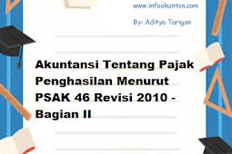 Akuntansi Tentang Pajak Penghasilan Menurut PSAK 46 Revisi 2010 - Bagian II