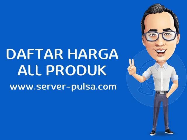 Daftar Harga Semua Produk Server-Pulsa.com
