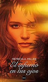 """""""El infierno en tus ojos"""" de Patricia A Miller"""