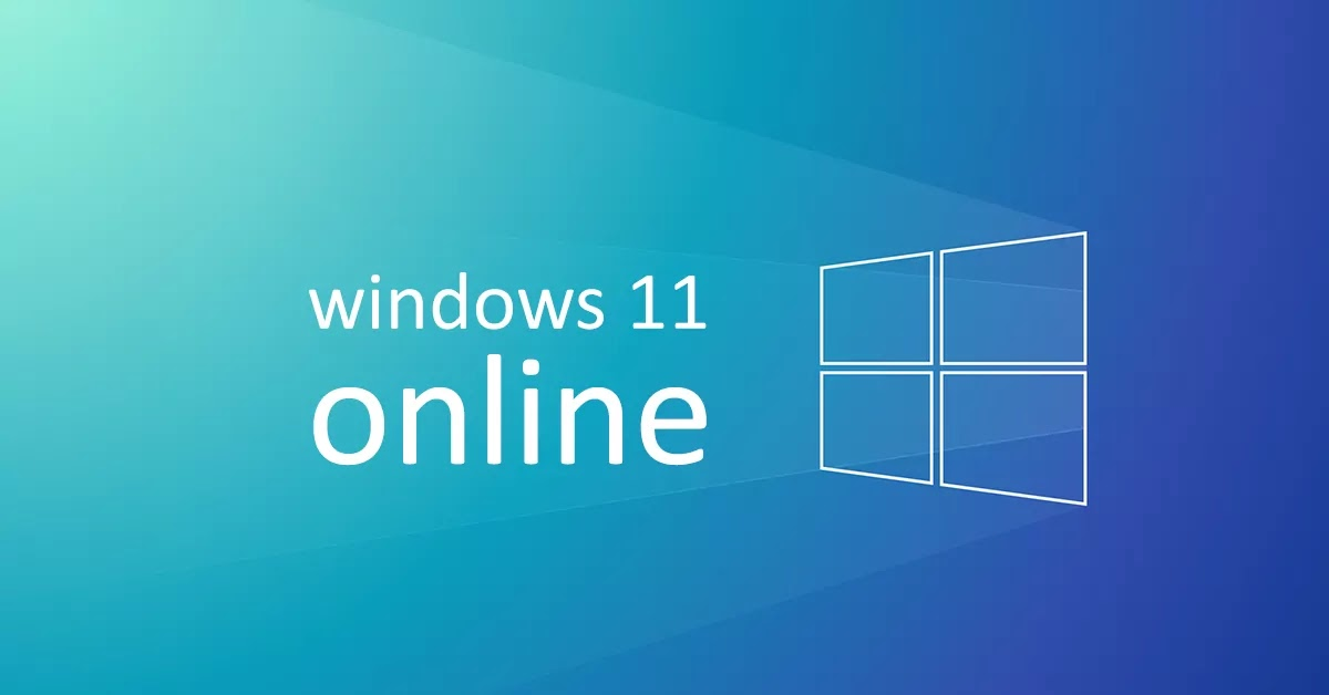 Run Windows 11 online - No need to install anything