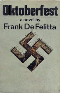 Oktoberfest. Frank De Felitta. Doubleday. 1973.